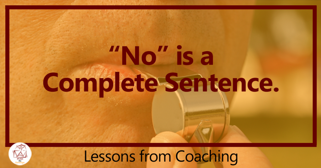 No is a complete sentence and requires no explanation or rationalization.