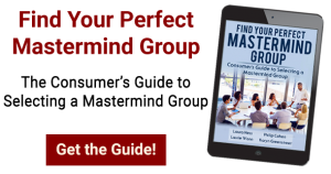 Get the Consumer's Guide to Selecting a Mastermind Group
